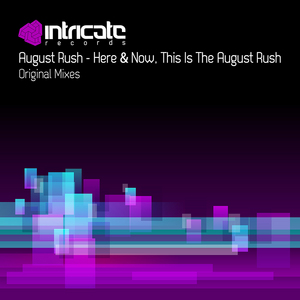 AUGUST RUSH - Here & Now