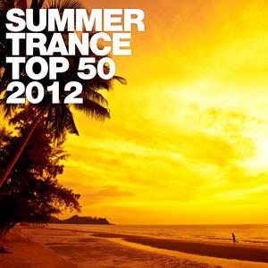 VARIOUS - Summer Trance Top 50 2012