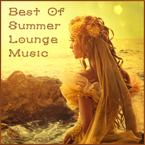 VARIOUS - Best Of Summer Lounge Music