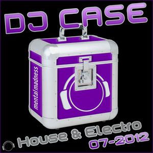 VARIOUS - DJ Case House & Electro: 07-2012