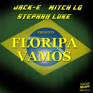 JACK E/MITCH LJ/STEPHAN LUKE - Floripa Vamos EP