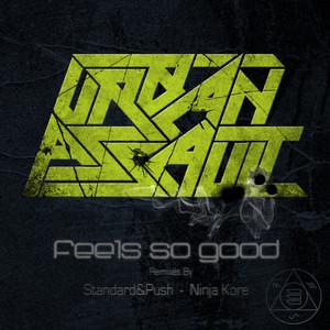 URBAN ASSAULT - Feels So Good