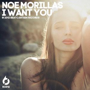 MORILLAS, Noe - I Want You
