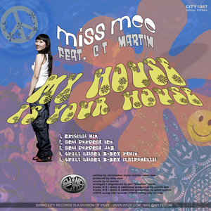 MISS MEE feat CT MARTIN - My House Is Your House