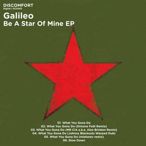 GALILEO - Be A Star Of Mine EP