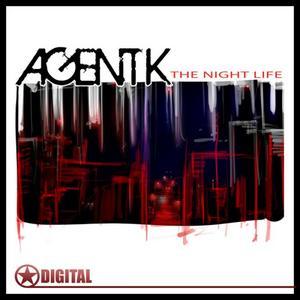 AGENT K - The Night Life