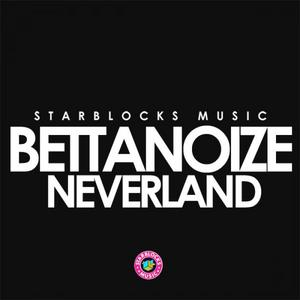 BETTANOIZE - Neverland