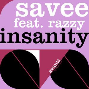 SAVEE feat RAZZY - Insanity