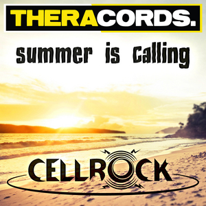 CELLROCK - Summer Is Calling