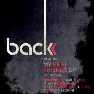 FARFABILITY 2011/SIMON WISH/SOGNO ZINGARO/DJ CUCA/MIKI THE DOLPHIN - My Best Friend EP