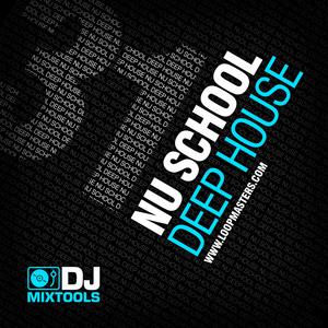 LOOPMASTERS - DJ Mixtools 31: Nu School Deep House (Sample Pack WAV)