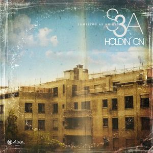 S3A - Holdin' On