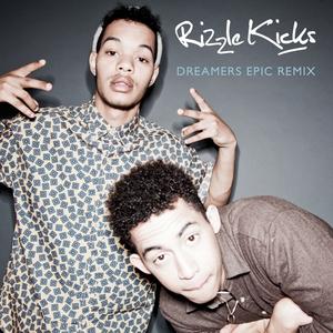 RIZZLE KICKS - Dreamers