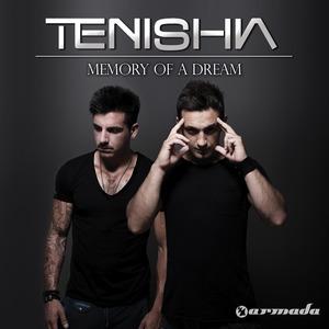 TENISHIA - Memory Of A Dream