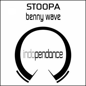 BENNY WAVE - Stoopa