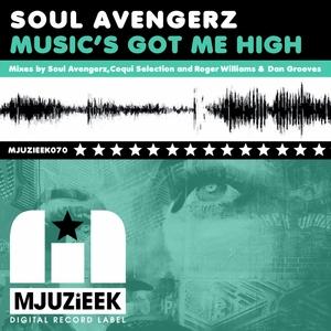 SOUL AVENGERZ - Music's Got Me High