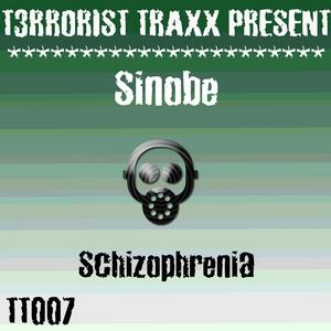 SINOBE - Schizophrenia