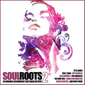 VARIOUS - Soul Roots 2 30 Original Recordings That Made History