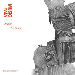 DRAGOSH - Tev Reaub
