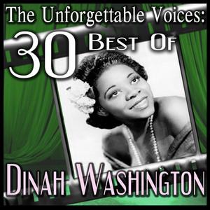 WASHINGTON, Dinah - The Unforgettable Voices: 30 Best Of Dinah Washington
