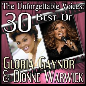GAYNOR, Gloria/DIONNE WARWICK - The Unforgettable Voices: 30 Best Of Gloria Gaynor & Dionne Warwick