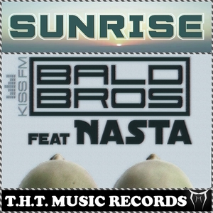 BALD BROS feat NASTA - Sunrise
