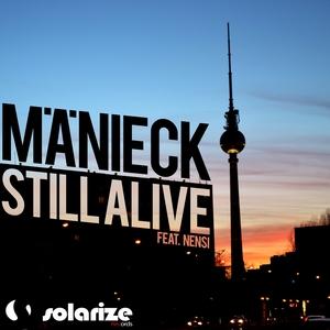 MANIECK feat NENSI - Still Alive
