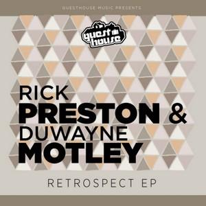 PRESTON, Rick/DUWAYNE MOTLEY - Retrospect EP