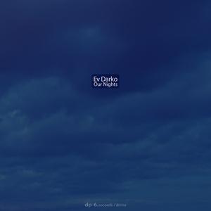 EV DARKO - Our Nights