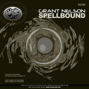 NELSON, Grant - Spellbound