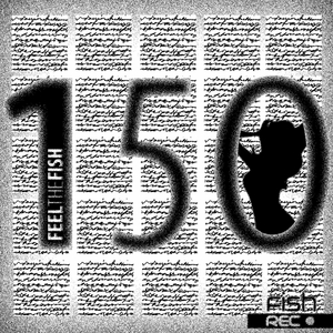 VARIOUS - Feel The Fish 150