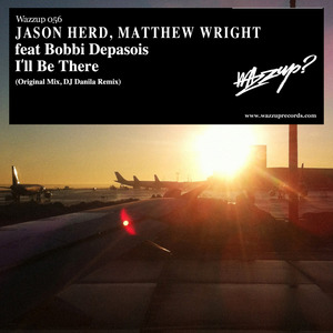 HERD, Jason/MARTIN WRIGHT feat BOBBIE DEPASOIS - I'll Be There