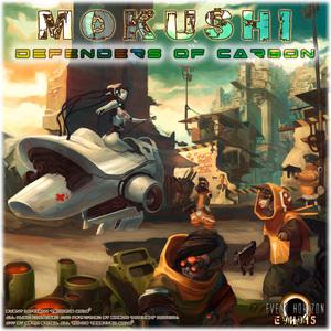 MOKUSHI - Defenders Of Carbon