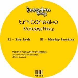 BARESKO, Tim - Mondays Fire