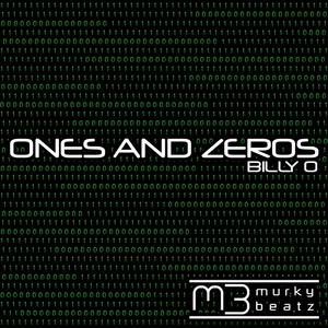 BILLY O - Ones & Zeros