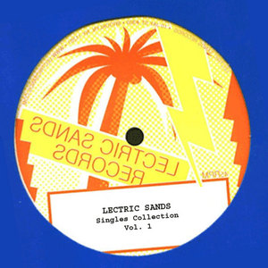 VARIOUS - Lectric Sands Singles Collection Vol 1