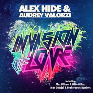 HIDE, Alex/AUDREY VALORZI - Invasion Of Love