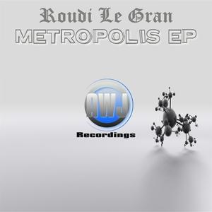 ROUDI LE GRAN - Metropolis EP