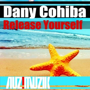 COHIBA, Dany - Release Yourself