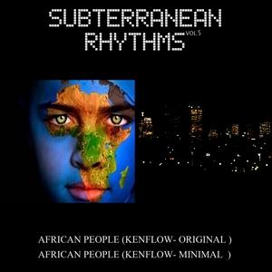 KENFLOW - Subterranean Rhythms Vol 5