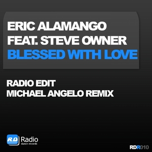ALAMANGO, Eric feat STEVE OWNER - Blessed With Love