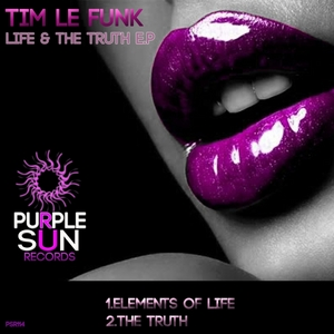 TIM LE FUNK - Life & The Truth EP