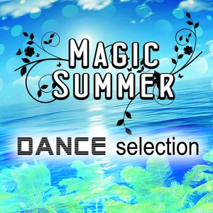 VARIOUS - Magic Summer Dance Selection