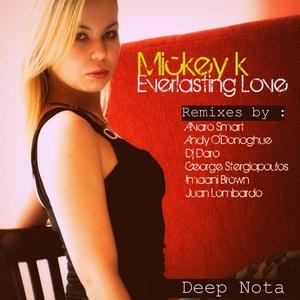 MICKEY K - Everlasting Love (remixes)