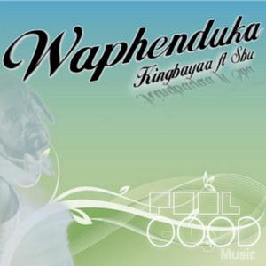 KINGBAYAA feat SBU - Waphenduka