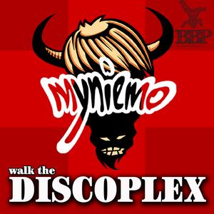 MYNIEMO - Walk The Discoplex