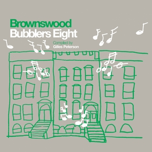 VARIOUS - Gilles Peterson Presents Brownswood Bubblers Eight