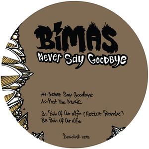 BIMAS - Never Say Goodbye