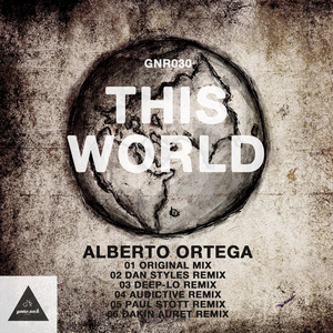 ORTEGA, Alberto - This World (remixes)