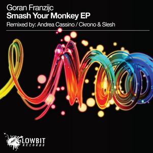 FRANZIJC, Goran - Smash Your Monkey EP